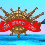 Top Shootout: Le Bateau Pirate